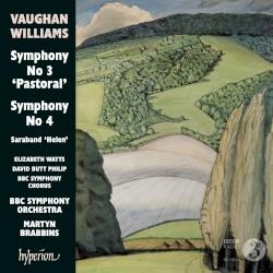 "Symphony no. 3 ""Pastoral"" / Symphony no. 4 / Saraband ""Helen"" by Vaughan Williams ;   Elizabeth Watts ,   David Butt Philip ,   BBC Symphony Chorus ,   BBC Symphony Orchestra ,   Martyn Brabbins"