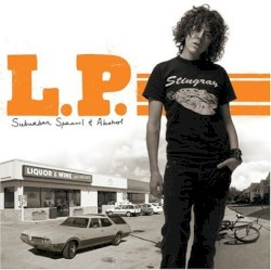 Suburban Sprawl & Alcohol by L.P.