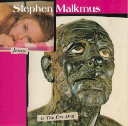 Jenny and the Ess-Dog by Stephen Malkmus