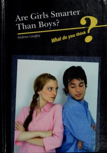 Cover of: Are girls smarter than boys? | Andrew Langley