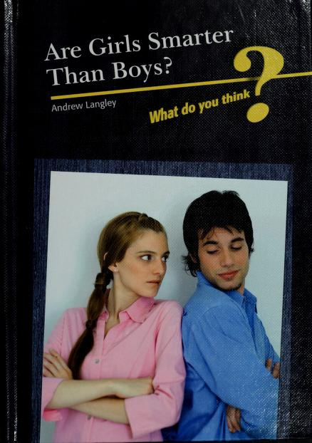 Are girls smarter than boys? by Andrew Langley