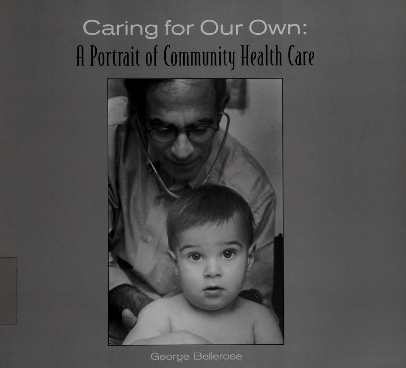 Caring for Our Own by George Bellerose