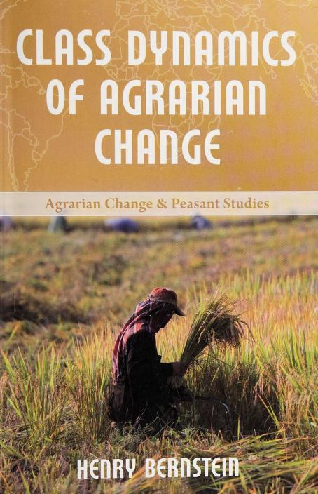 Agrarian change today by Henry Bernstein