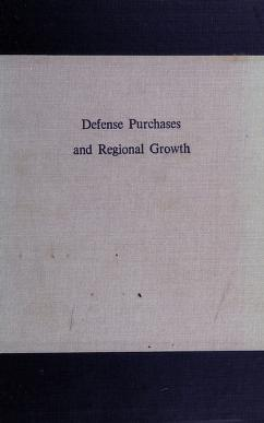 Cover of: Defense purchases and regional growth | Roger E. Bolton