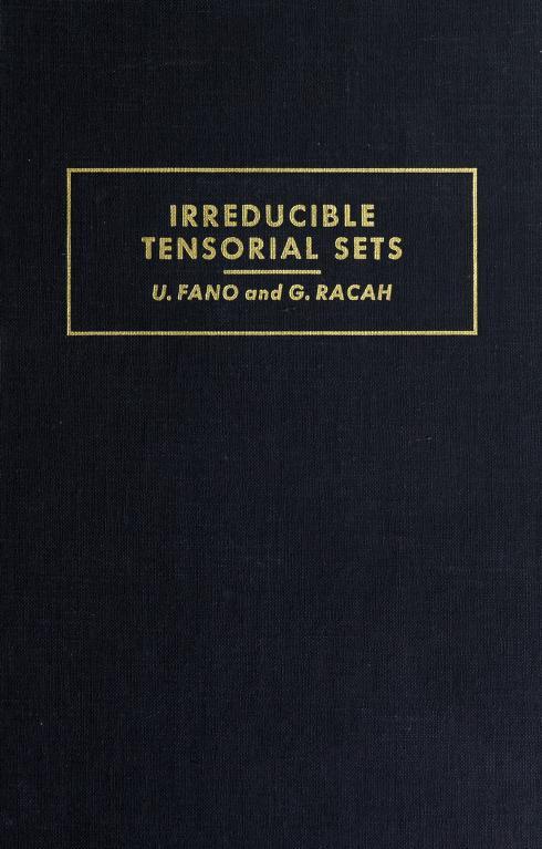 Irreducible tensorial sets by Ugo Fano