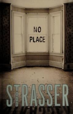 Cover of: No place   Todd Strasser