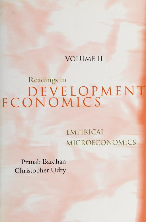 Readings in development microeconomics by edited by Pranab Bardhan and Christopher Udry.